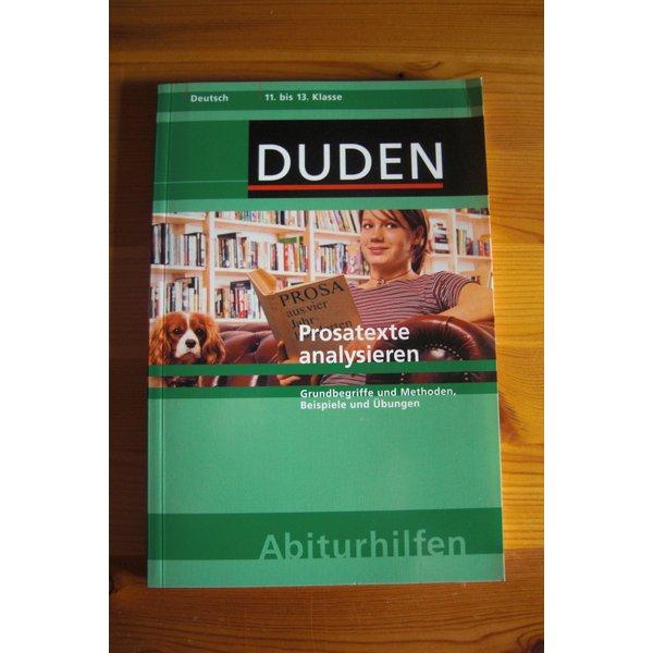 Duden Prosatexte Analysieren Deutsch Klasse 11 13 Abiturhilfen