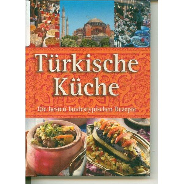 Türkische Küche - Die besten landestypischen Rezepte ...