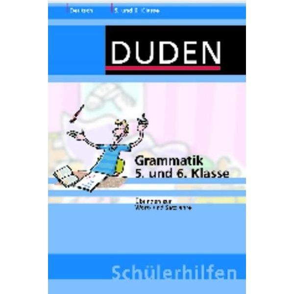 Duden Schülerhilfen - Grammatik 5. und 6. Klasse - Übungen zur Wort ...