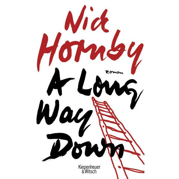 A Long Way Down - Nick Hornby, Clara Drechsler, Harald
