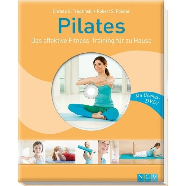 pilates das effektive fitness training f r zu hause mit bungs dvd christa g traczinski. Black Bedroom Furniture Sets. Home Design Ideas
