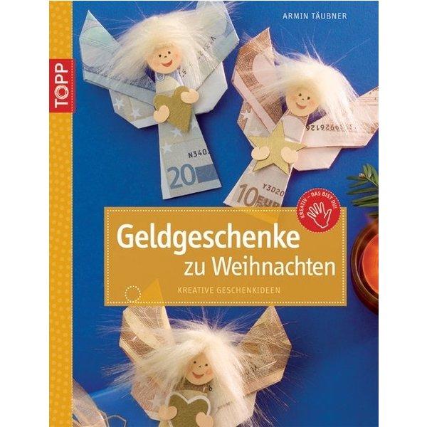 Geldgeschenke Zu Weihnachten Kreative Geschenkideen Armin