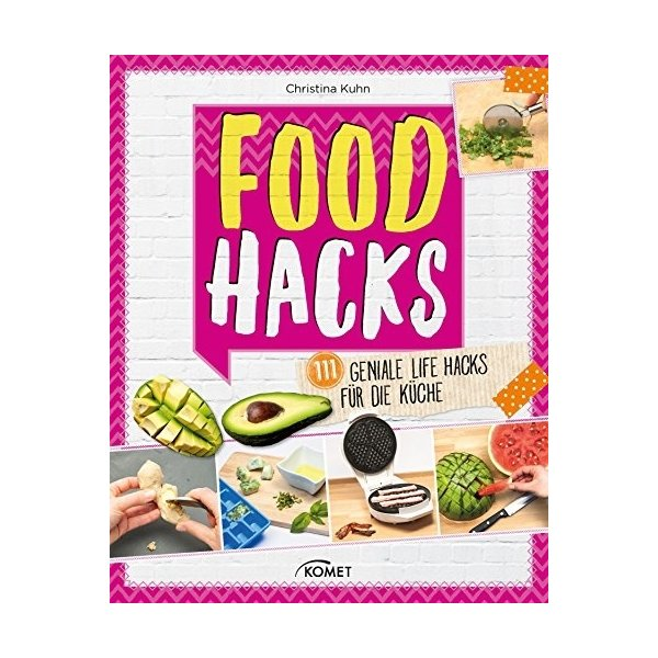 food hacks 111 geniale life hacks f r die k che christina kuhn isbn 9783815569832 id 18417112. Black Bedroom Furniture Sets. Home Design Ideas