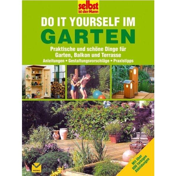 Do It Yourself Im Garten Praktische Und Schöne Dinge Für Garten